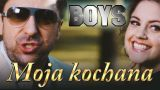 Moja kochana - Boys