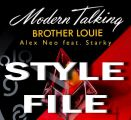 "Louie Style - ""Brother Louise"" Modern Talking"