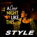 "Caro Style - oryg.""A Night Like This"""