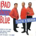 You're woman - Bad Boys Blue