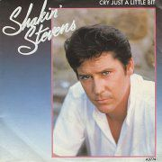 Cry just a little bit - Shakin' Stevens