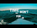 "Time Won't Dance - ""Time Won't Wait"""