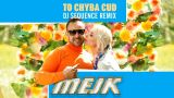 To chyba Cud - Mejk (DJ Sequence Remix)