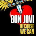 Because We Can - Bon Jovi