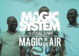 Magic In The Air - Magic System feat Chawki
