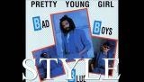 Pretty Young Girl - Bad Boys Blue