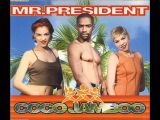 Coco Jamboo - Mr. President